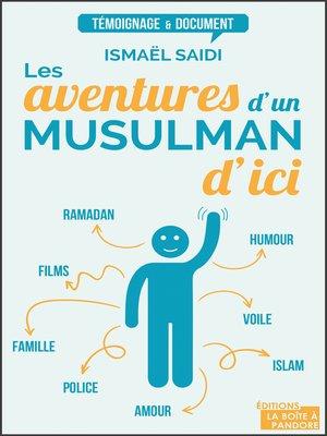 cover image of Les aventures d'un musulman d'ici