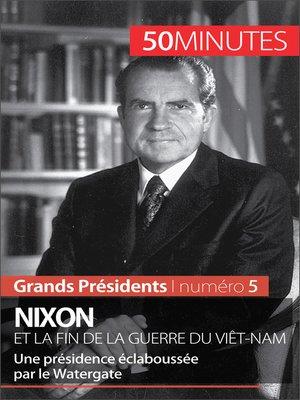 cover image of Nixon et la fin de la guerre du Viêt-Nam