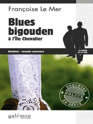 cover image of Blues bigouden à l'Île Chevalier