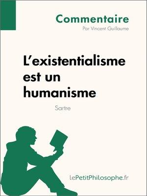 cover image of L'existentialisme est un humanisme de Sartre (Commentaire)