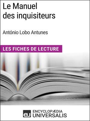 cover image of Le Manuel des inquisiteurs d'António Lobo Antunes