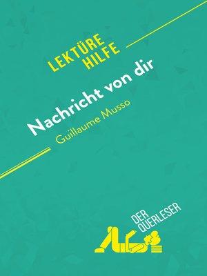 cover image of Nachricht von dir von Guillaume Musso (Lektürehilfe)