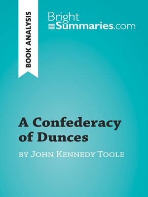 cover image of A Confederacy of Dunces by John Kennedy Toole (Book Analysis)