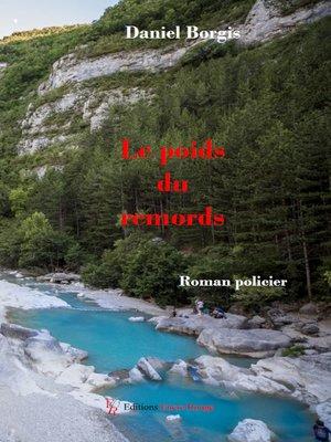cover image of Le poids du remords