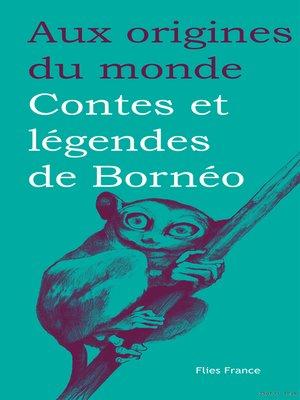 cover image of Contes et légendes de Bornéo