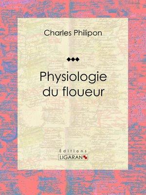 cover image of Physiologie du floueur