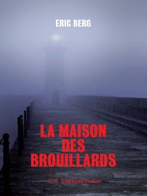 cover image of La maison des brouillards