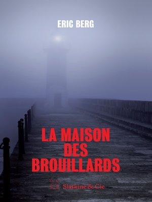 cover image of La maison des brouillards