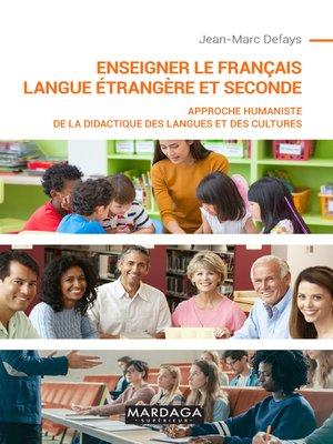 cover image of Enseigner le français langue étrangère et seconde