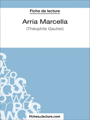 cover image of Arria Marcella de Théophile Gautier (Fiche de lecture)