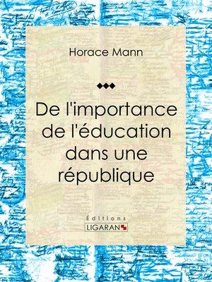 cover image of De l'importance de l'éducation dans une république