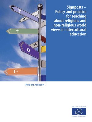 cover image of Signposts--Policy and practice for teaching about religions and non-religious world views in intercultural education