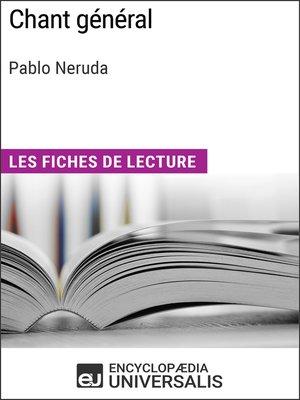 cover image of Chant général de Pablo Neruda