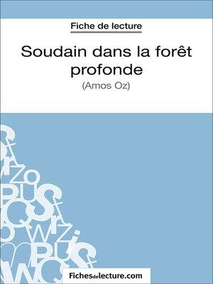 cover image of Soudain dans la forêt profonde