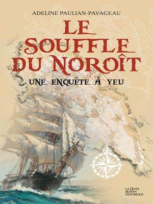 cover image of Le souffle du Noroît