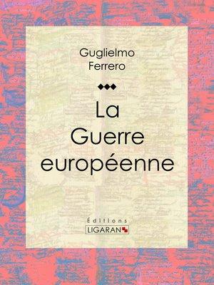 cover image of La Guerre européenne