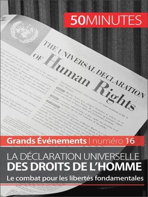 cover image of La Déclaration universelle des droits de l'homme
