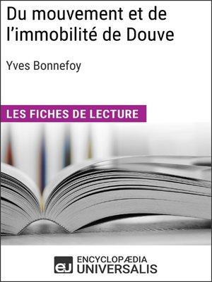 cover image of Du mouvement et de l'immobilité d'Yves Bonnefoy