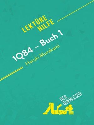 cover image of 1Q84 – Buch 1 von Haruki Murakami (Lektürehilfe)