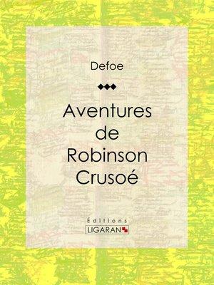 cover image of Aventures de Robinson Crusoé