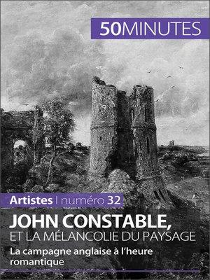 cover image of John Constable et la mélancolie du paysage