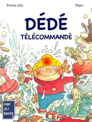 cover image of Dédé télécommandé