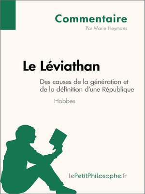 cover image of Le Léviathan de Hobbes--Des causes de la génération et de la définition d'une République (Commentaire)