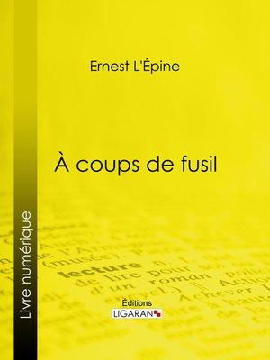 cover image of À coups de fusil