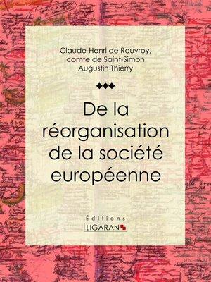 cover image of De la réorganisation de la société européenne