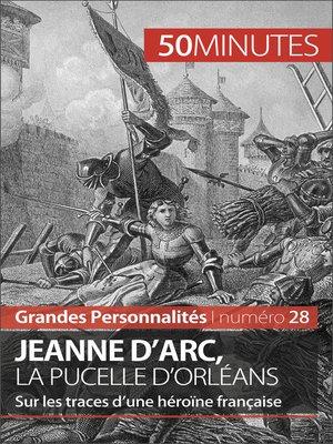 cover image of Jeanne d'Arc, la Pucelle d'Orléans