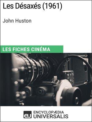 cover image of Les Désaxés de John Huston