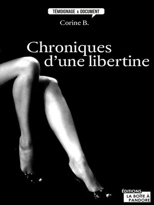 cover image of Chroniques d'une libertine