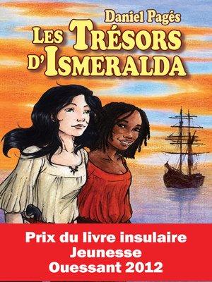 cover image of Les Trésors d'Isméralda