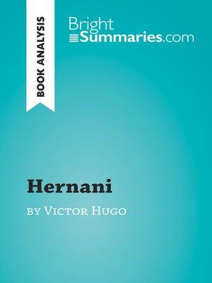cover image of Hernani by Victor Hugo (Book Analysis)