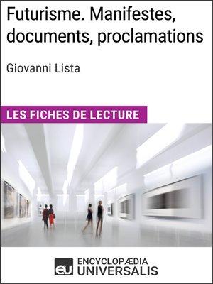 cover image of Futurisme. Manifestes, documents, proclamations de Giovanni Lista