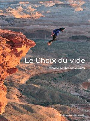 cover image of Le choix du vide