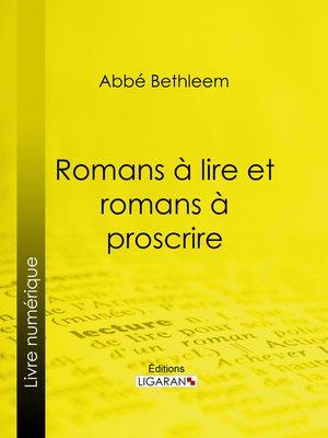 cover image of Romans à lire et romans à proscrire