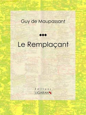 cover image of Le Remplaçant