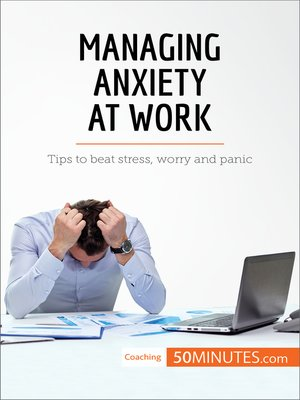 cover image of Managing Anxiety at Work