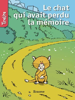 cover image of Le chat qui avait perdu la mémoire