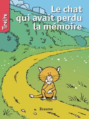 cover image of Le chat qui avait perdu la mémoire