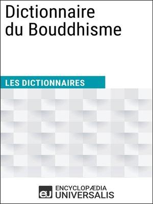 cover image of Dictionnaire du Bouddhisme