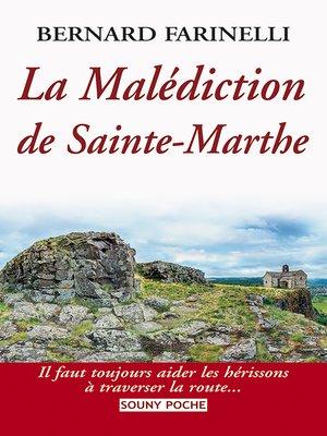 cover image of La Malédiction de Sainte-Marthe
