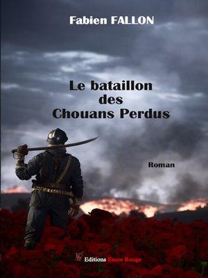 cover image of Le bataillon des chouans perdus