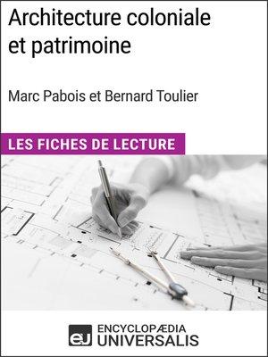 cover image of Architecture coloniale et patrimoine de Marc Pabois et Bernard Toulier