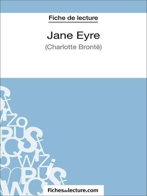 cover image of Jane Eyre de Charlotte Brontë (Fiche de lecture)