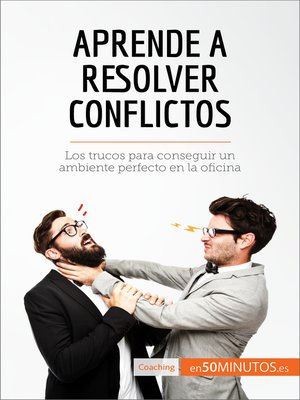 cover image of Aprende a resolver conflictos