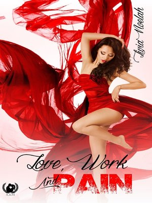 cover image of Love, Work and Pain