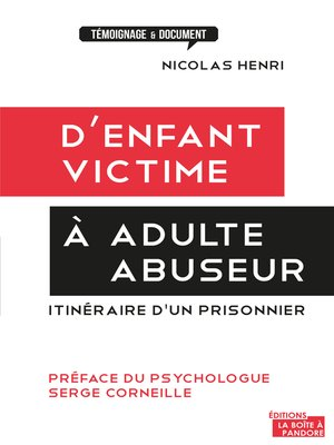 cover image of D'enfant victime à adulte abuseur