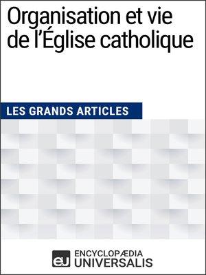 cover image of Organisation et vie de l'Église catholique